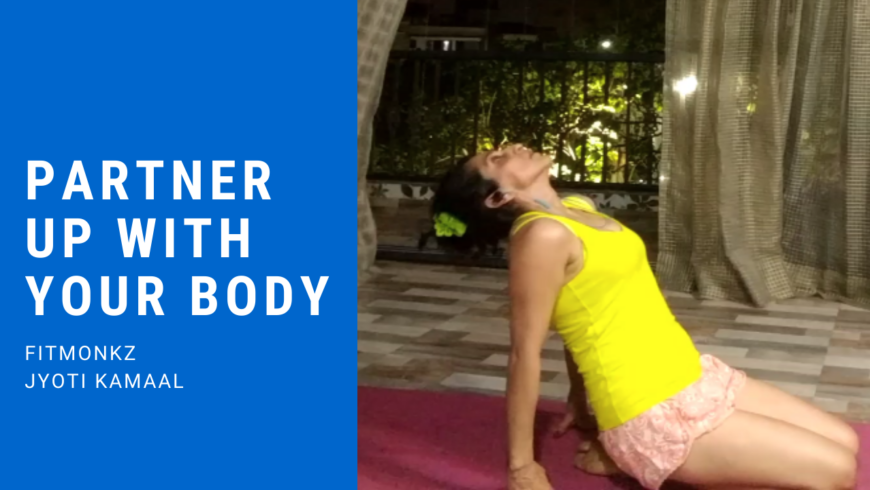 Partner up with your body