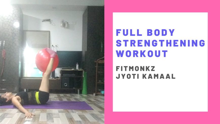 Full body strengthening workout
